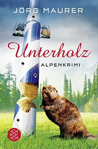 9783596195350: Unterholz: Alpenkrimi