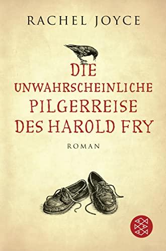 9783596195367: Die unwahrscheinliche Pilgerreise des Harold Fry
