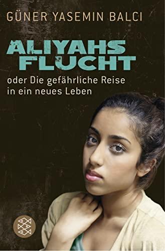 9783596195572: Aliyahs Flucht