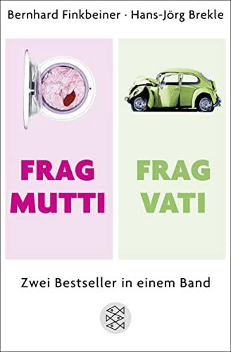 9783596195596: Frag Mutti / Frag Vati