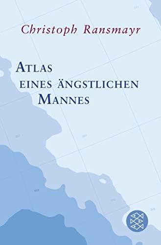 9783596195633: Atlas eines ängstlichen Mannes