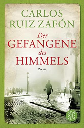 Der Gefangene DES Himmels (German Edition): Carlos Ruiz Zafon