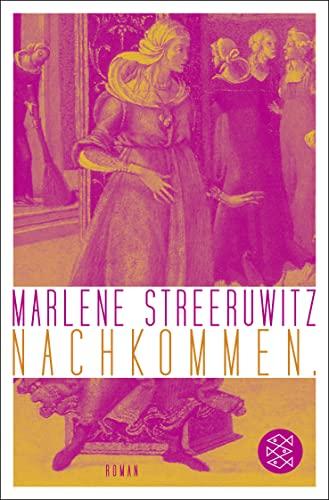 Nachkommen.: Streeruwitz, Marlene