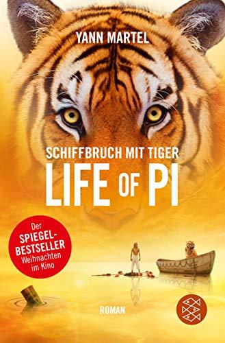 Schiffbruch mit Tiger: Roman : Roman. Ausgezeichnet: Yann Martel