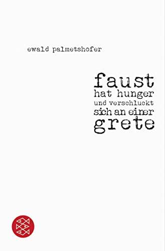 9783596197088: Faust Hat Hunger Und Verschluckt Sich an Einer Grete