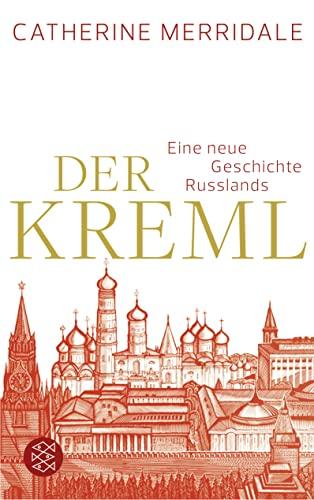 9783596197996: Der Kreml: Eine neue Geschichte Russlands