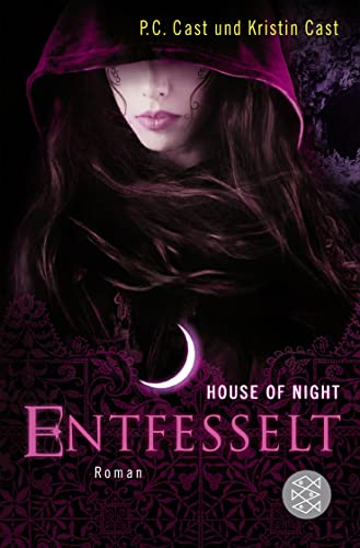 9783596198856: House of Night 11. Entfesselt