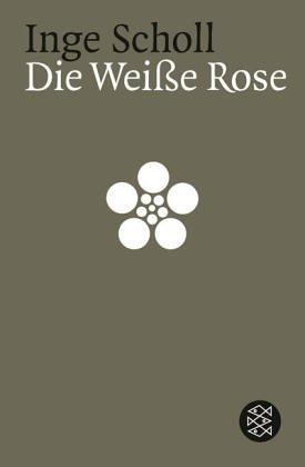 Die Weiße Rose - Scholl, Inge