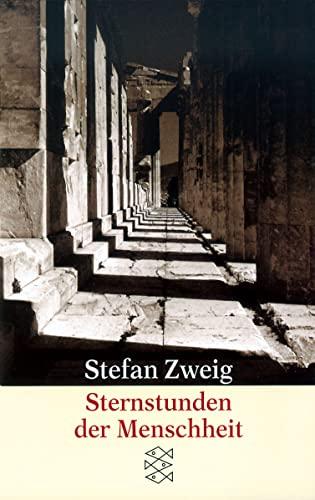 9783596205950: Sternstunden Der Menschheit: 12 Historische Miniaturen (German Edition)