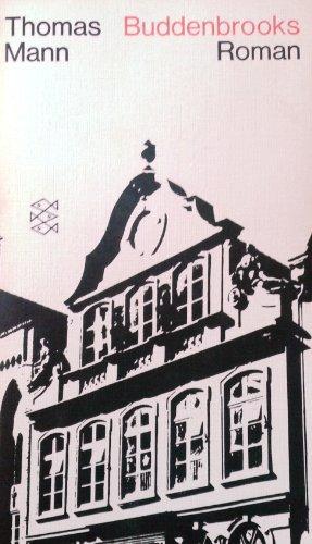 Buddenbrooks: Verfall eine Familie: Thomas Mann