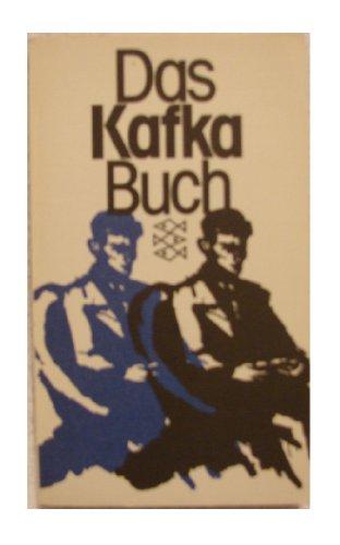 Das Kafka Buch - eine innere Biographie: Kafka, Franz