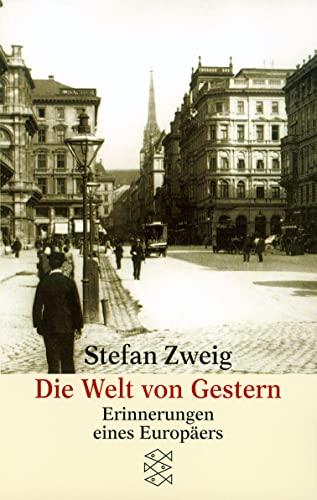 9783596211524: Die Welt von Gestern: Erinnerungen eines Europäers