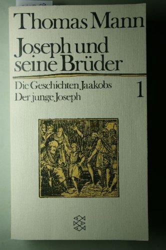 9783596211838: Joseph Und Seine Bruder (Die Geschichten Jaakobs der Junge Joseph) Volume 1