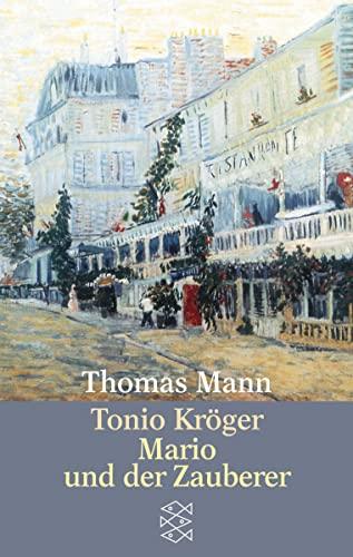 Tonio Kroger/Mario und der Zauberer (Hors Catalogue): Mann, Thomas