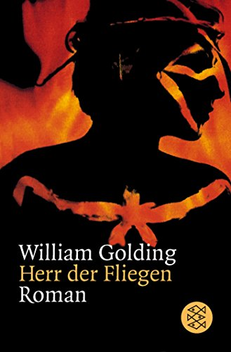 Herr der Fliegen : Roman. [Aus d.: Golding, William: