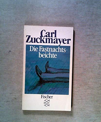 Die Fastnachtsbeichte.: Zuckmayer, Carl: