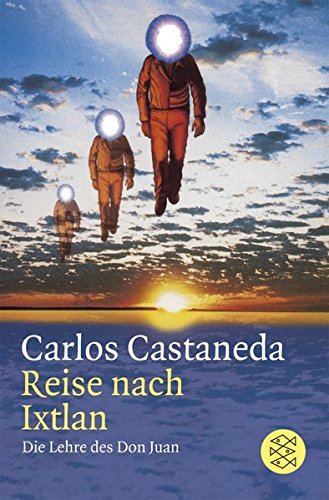 9783596218097: Reise nach Ixtlan. Die Lehre des Don Juan. (German Edition)