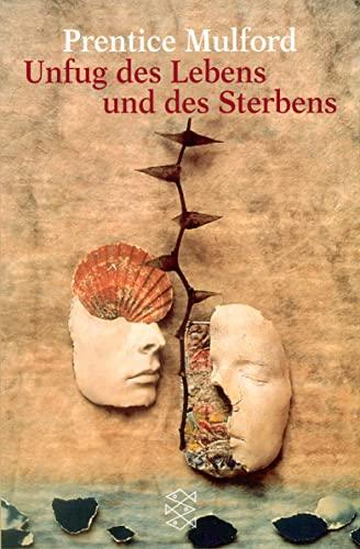 9783596218905: Unfug DES Lebens Und DES Sterbens