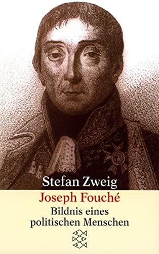 9783596219155: Joseph Fouche: Bildnis eines politischen Menschen