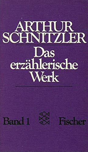 Das Erzahlerische Werk/Vol 1/Die Frau DES Weisen: Schnitzler