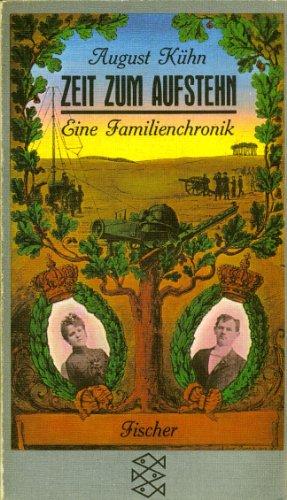 9783596219759: Zeit zum Aufstehn : e. Familienchronik.