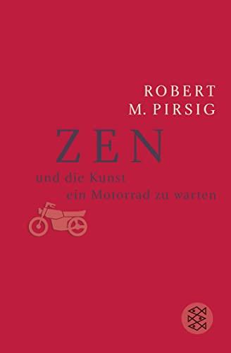 9783596220205: Zen und die Kunst ein Motorrad zu warten: Ein Versuch über Werte