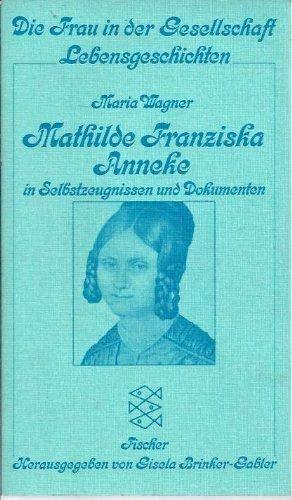 9783596220519: Mathilde Franziska Anneke: In Selbstzeugnissen und Dokumenten (Fischer Taschenbücher)