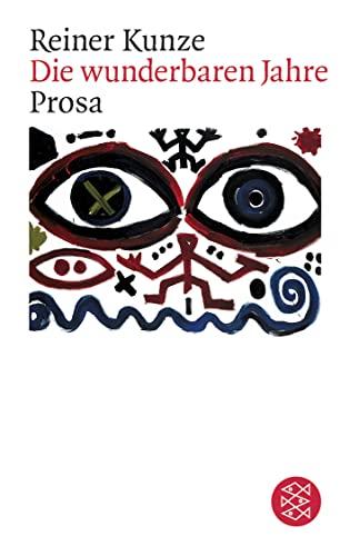 9783596220748: Die Wunderbaren Jahre. Prosa (German Edition)