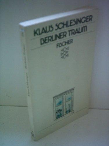 Berliner Traum. Fünf Geschichten: Schlesinger, Klaus