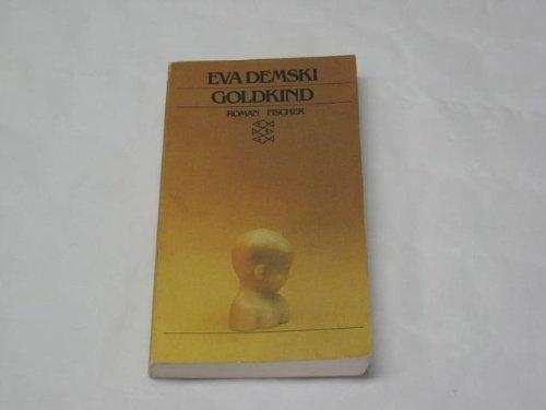 Goldkind. - Demski, Eva