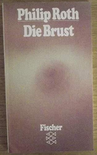 9783596221134: Die Brust. Roman