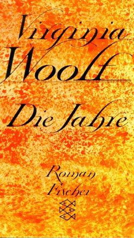 Die Jahre: Roman - Woolf, Virginia