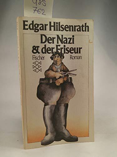 Der Nazi & der Friseur: Roman - Hilsenrath, Edgar
