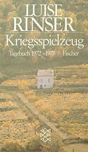 Kriegsspielzeug. Tagebuch 1972 bis 1978. - (=Fischer-Taschenbücher 2247). - Rinser, Luise