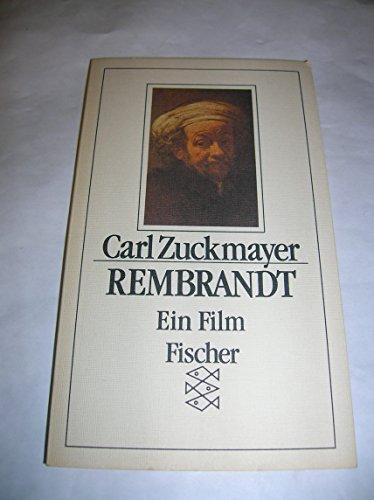 Rembrandt: Ein Film (German Edition): Zuckmayer, Carl