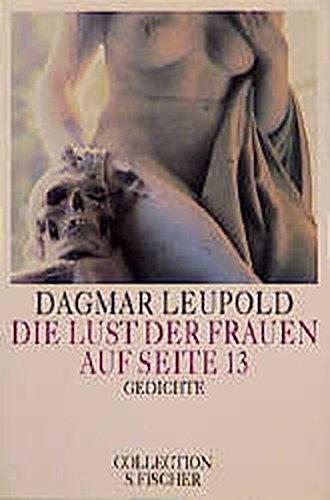 9783596223763: Die Lust der Frauen auf Seite 13: Gedichte (Collection S. Fischer)