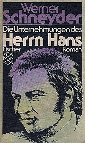 9783596224005: Die Unternehmungen des Herrn Hans.