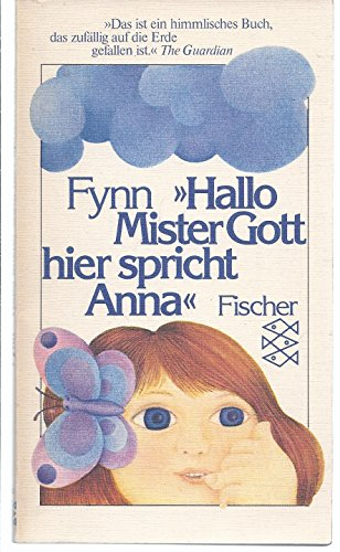 Hallo Mister Gott, hier spricht Anna.: Fynn
