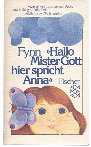 9783596224142: Hallo Mister Gott, hier spricht Anna.