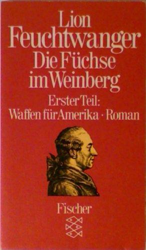 9783596225453: Die Füchse im Weinberg / Waffen für Amerika: Roman