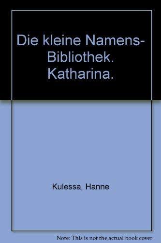 9783596225552: Katharina- Die Kleine Namensbibliothek - Mit Einem Namens-Bild Von F. K. Waechter