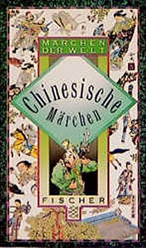 9783596228959: Chinesische Märchen. ( Märchen der Welt).