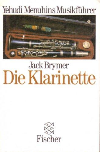 9783596229864: Die Klarinette. Yehudi Menuhins Musikführer