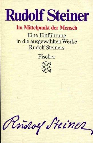 Rudolf Steiner - Ausgewählte Werke / Freiheit: Becker, Kurt E,