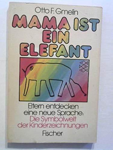 9783596233052: Mama ist ein Elefant