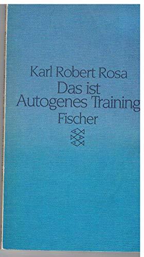9783596233236: Das ist Autogenes Training