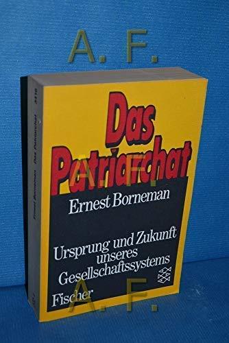 Das Patriarchat;: Borneman, Ernest