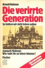 9783596234646: Die verirrte Generation: So hätten wir nicht leben sollen : eine Autobiographie (Fischer Taschenbücher)