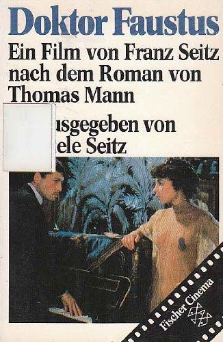 9783596236817: Doktor Faustus: Ein Film von Franz Seitz nach dem Roman von Thomas Mann (Fischer Cinema) (German Edition)