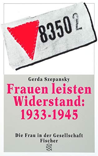 9783596237418: Dtv: Frauen Leisten Widerstand 1933-45 (Fischer Taschenbücher)